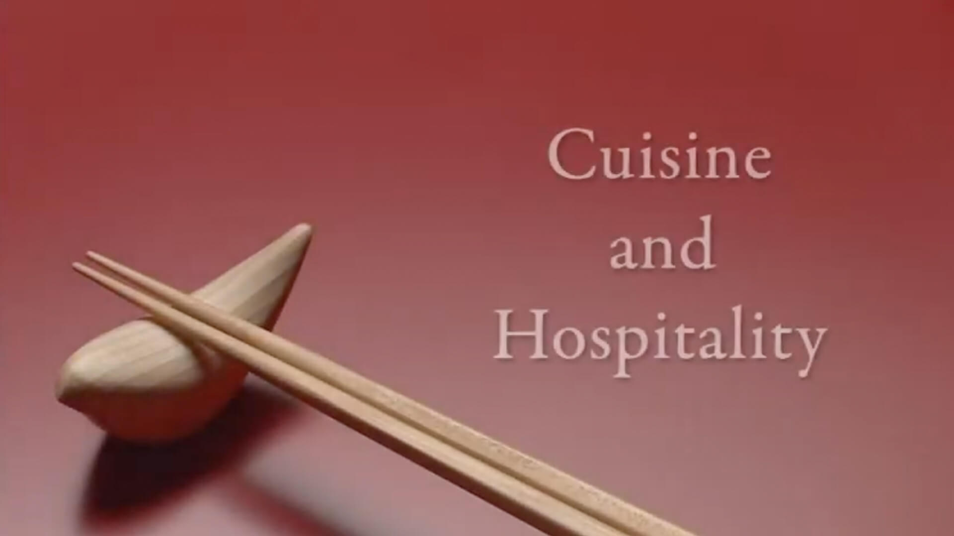 Cuisine and Hospitality