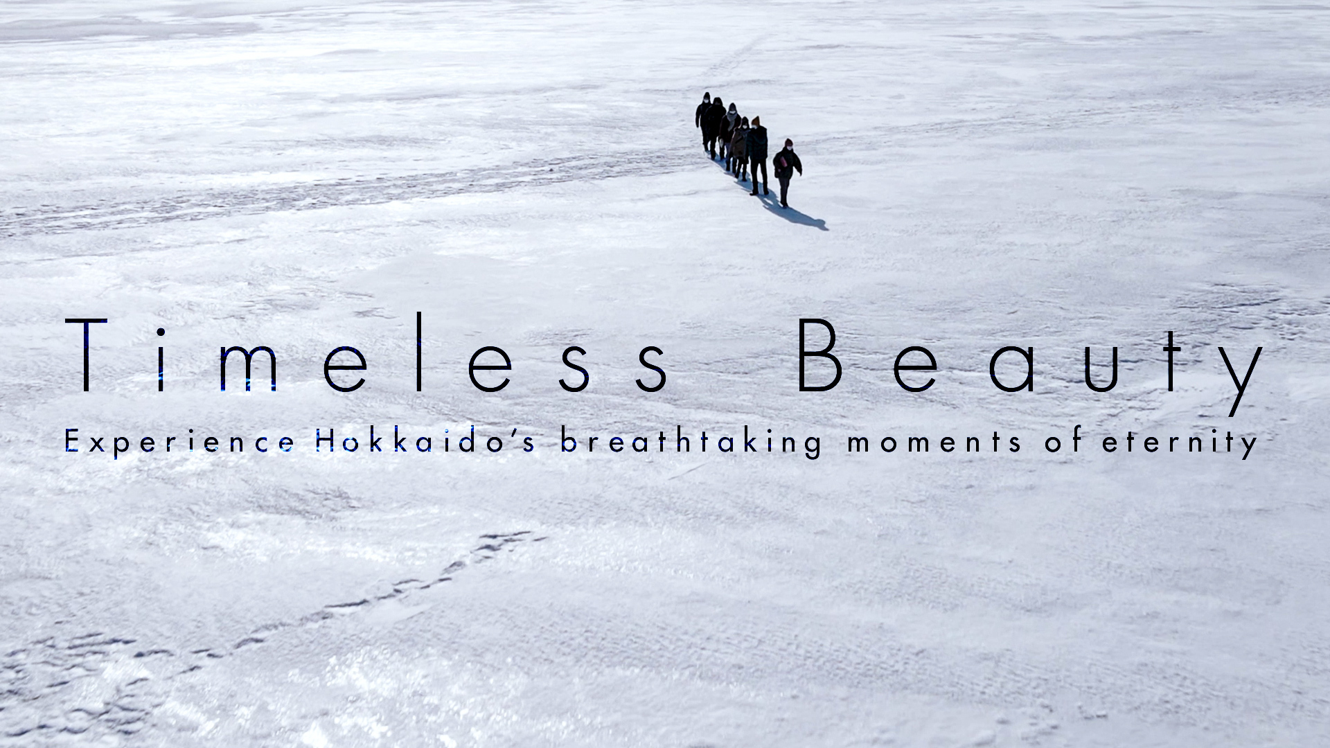 Three Short Movies: The Unchanging Beauty of Hokkaido and Its Current Situations